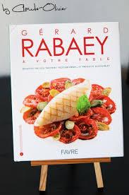 livre cuisine chef etoile gérard rabaey un chef 3 étoiles à votre table 1001 recettes
