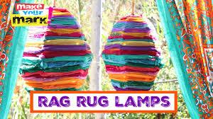 Rag Rug Friendship Bracelet How To Recycled Rag Rug Lamps Youtube