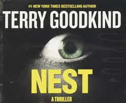 amazon com nest a thriller 9781681685229 terry goodkind