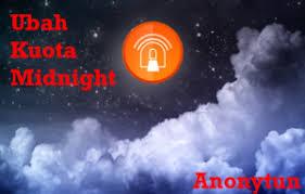 setting anonytun midnight cara setting anonytun kuota malam menjadi 24 jam terbaru 2018
