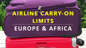 airline carry on baggage allowances u0026 vital info for europe