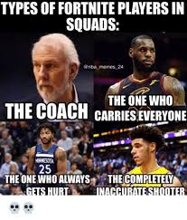 Types Of Memes - types of fortnite players in squads memes 24 the one who the coach