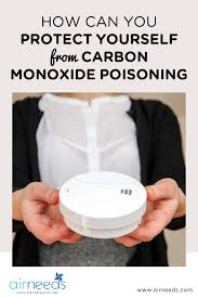 how can you protect yourself from carbon monoxide poisoning airneeds