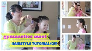 flip ponies and a braid gymnastics meet hairstyle tutorial