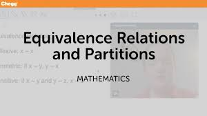 Partitions Equivalence Relations And Partitions Math Chegg Tutors Youtube