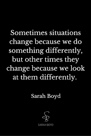 how to change your perspective on a difficult situation sarah boyd