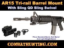 ar 15 light mount tri rail barrel mount ar 15 m4 with qd sling swivel fits ar 3 barrel