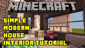 Minecraft Home Interior Modern House Tutorial 2 Beach Town Project Minecraft Project Easy