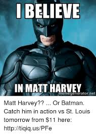 Batman Meme Generator - i believe in matt harvey memegenerator net matt harvey or batman