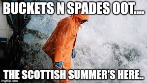 Scottish Meme - 10 hilarious jokes about the scottish summer this year it was a