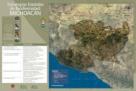 Michoacan Map Michoacan State Biodiversity Strategy