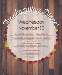 thanksgiving dinner on wednesday november 15 cus dining services