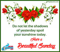 beautiful happy sunday morning quotes wishes here is a best