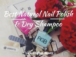 best natural nail polish reviews january lace n ruffles
