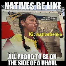 Indian Memes Tumblr - native humor natives be like or do they 14 funny pictures