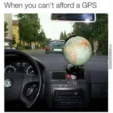Gps Meme - gps memes best collection of funny gps pictures