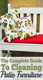Patio Cleaning Tips How To Clean Patio Furniture A Mess Free Life