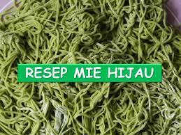 membuat mie sendiri tanpa mesin cara membuat mie hijau sendiri di rumah youtube