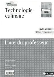 livre cap cuisine technologie culinaire cap cuisine 1re et 2e ées livre du