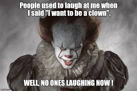 Pennywise The Clown Meme - the memes the stephenking com message board