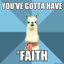 Faith Meme - linguist llama faith ot curiosities pinterest teaching humor