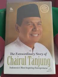 biografi chairul tanjung in english jual sealed new the extraordinary story of chairul tanjung kaskus