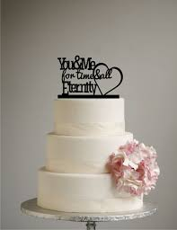 heart wedding cake you and me for time and all eternity wedding cake topper acrylic