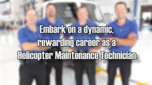 careers in helicopter maintenance youtube