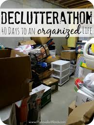 How To Declutter Basement Declutterathon How To Declutter Your Life In Only 40 Days