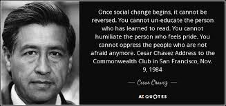 cesar chavez top 25 quotes by cesar chavez of 156 a z quotes