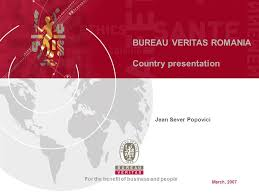 bureau veritas romania bureau veritas romania country presentation for the benefit of