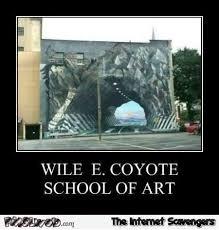 Wile E Coyote Meme - wile e coyote art school demotivational pmslweb