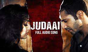 Seeking Episode 3 Song Judaai Audio Song Badlapur Varun Dhawan Yami Gautam