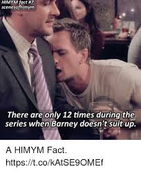 Himym Meme - himym fact 7 scenesofhimym there are only 12 times during the