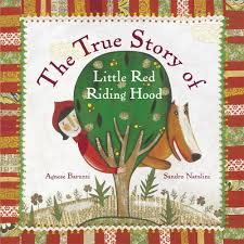 the true story of little red riding hood a novelty book agnese