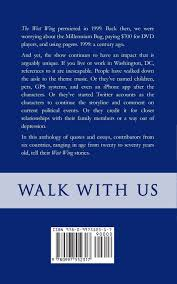 walk with us how the west wing changed our lives claire