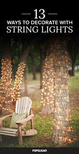 13 ways to decorate with string lights right now light year