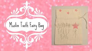 tooth fairy gift muslin tooth fairy bag gift bag