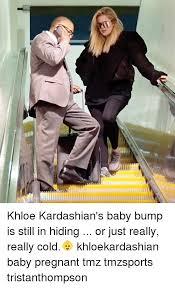 Baby Bump Meme - khloe kardashian s baby bump is still in hiding or just really