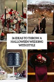 36 ideas to throw a halloween wedding with style weddingomania