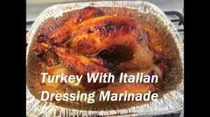 thanksgiving turkey with italian dressing marinade الديك الرومي