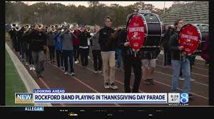 rockford hs band to play in thanksgiving day parade