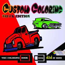 make coloring book custom coloring book truck edition printcuda