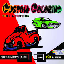custom coloring book truck edition printcuda