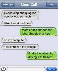 Text Meme - funny mom google text