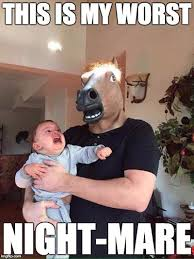 Funny Dad Memes - the meme ing of life terrifying horse dad memes pinterest
