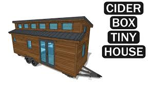 cider box tiny house 3d model youtube