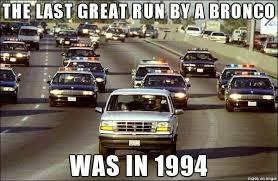 Bronco Meme - the last great bronco run super bowl xlviii know your meme