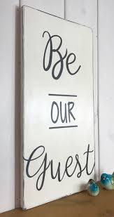 be our guest guest bedroom sign rustic wood sign home decor