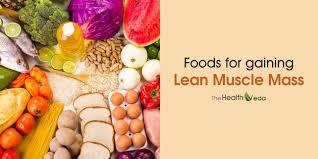 lean muscle diet the healthveda ayurveda a key of healthy living